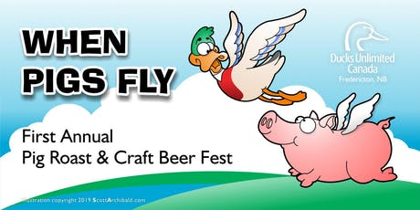 When Pigs Fly - DUC First Annual Pig Roast & Craft Beer Fest tickets