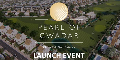 Pearl of Gwadar Launch - Property Show in London - 20TH & 21ST JULY 2019 tickets