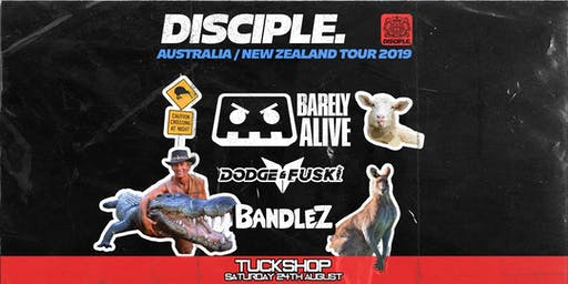 Tuckshop Disciple Takeover ft. Barely Alive, Dodge & Fuski, Bandlez
