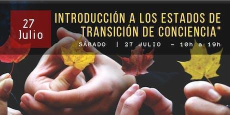 ESTADOS DE TRANSICIÓN DE CONCIENCIA entradas