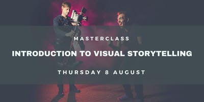 Masterclass: Introduction to Visual Storytelling