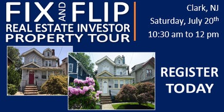 Fix & Flip Real Estate Investor Property Tour - CLARK, NJ tickets