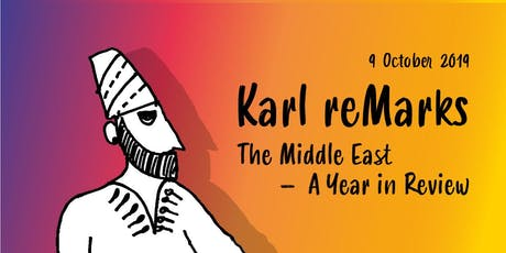 Karl reMarks: The Middle East - A Year in Review  tickets
