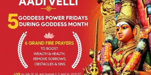 Aadi Friday 2019, Aadi Velli 2019, Power Rituals for Goddess Shakti
