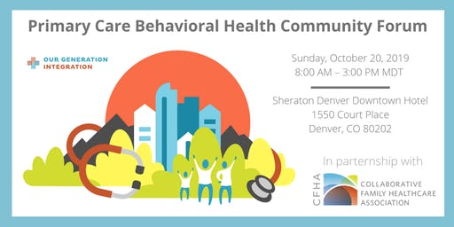Primary Care Behavioral Health (PCBH) Community Forum