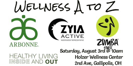 Wellness A to Z - Arbonne, Zumba, Zyia