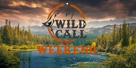 Wild Call Weekend I tickets