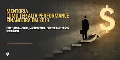 Mentoria Bônus - Como ter Alta performance financeira em 2019