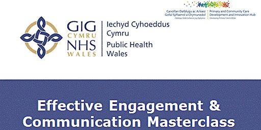 Effective Engagement & Communications Masterclass