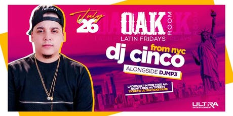 From NYC DJCiNCO | Oak Room Latin Fridays | 07.26.19 tickets