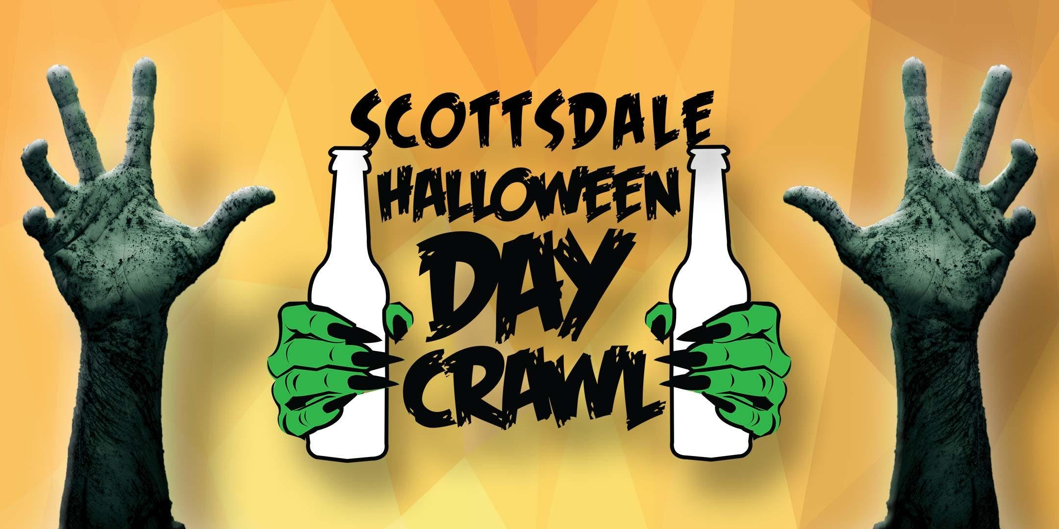 Halloween DAY Crawl - Sat. Oct. 26th in Old Town - Scottsdale