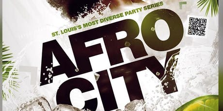 AFRO CITY: ST.Louis's Most Diverse Party Series  tickets