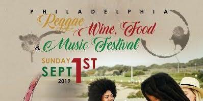 Philadelphia Reggae Wine Food & Music Festival