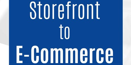 Storefront to E-commerce Workshop tickets