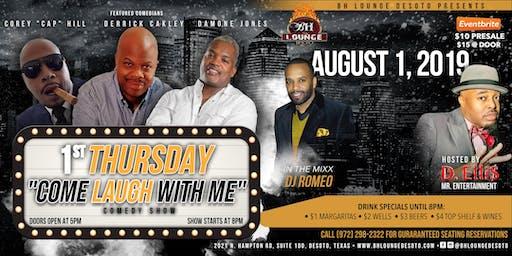 Come Laugh With Me - 1st Thursdays