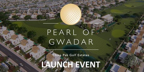 Pearl Of Gwadar - CPIC Property Event in Manchester - 3rd & 4th August 2019 tickets
