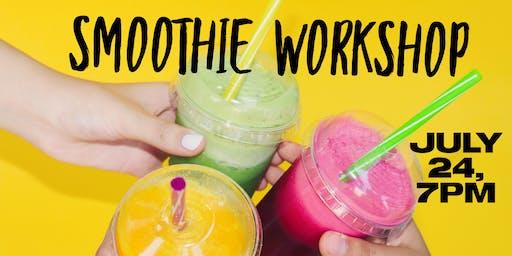 Smoothie Workshop