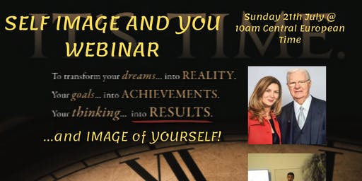 WEBINAR - SELF IMAGE AND YOU !