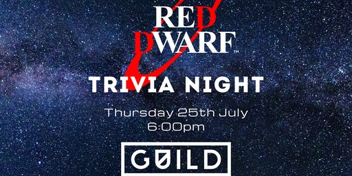 RED DWARF TRIVIA @ Guild