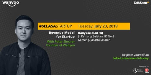 #SelasaStartup Revenue Model for Startup with Peter Shearer Founder of Wahyoo