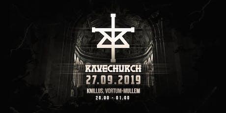Ravechurch 2019  tickets