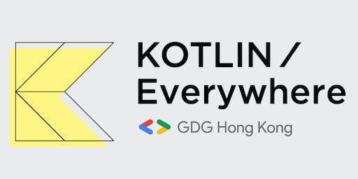 Kotlin/Everywhere Hong Kong : Kotlin 101