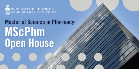 Master of Science in Pharmacy (MScPhM) Open House tickets