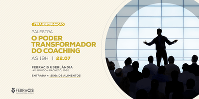 [UBERLÂNDIA/MG] O Poder Transformador do Coaching 22/07