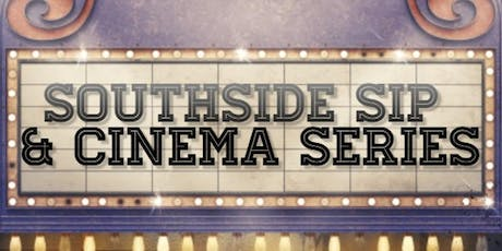 Southside Sip + Cinema Series: BUZZ Coffee and Winehouse tickets