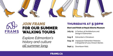 FRAMS Summer Walking Tour: A Century of Architecture and Design in Edmonton tickets