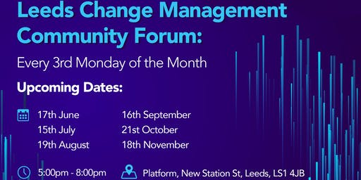 Leeds Change Management Community - August Forum