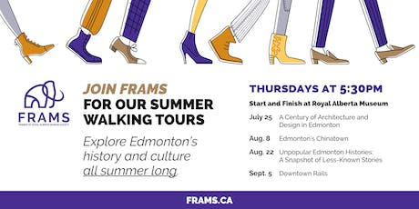 FRAMS Summer Walking Tour: Edmonton Rails tickets