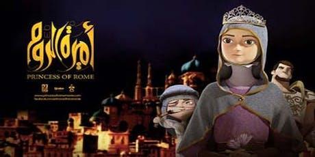 Princess of Rome - Animated Movie tickets
