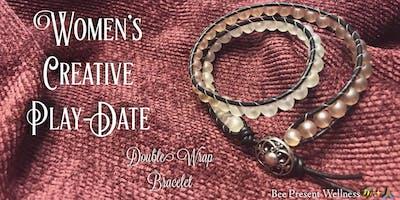 Women's Creative Play Date: Double Wrap Bracelet