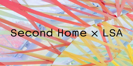 cano lasso x Second Home x LSA Architecture Tours  tickets