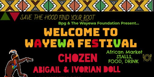 Welcome to Wayewa: Save The Hood Find Your Root