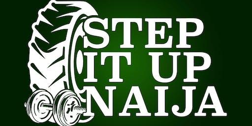 Step It Up Naija