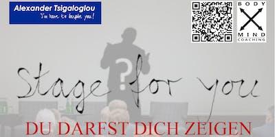 Stage for you - Du Darfst Dich zeigen
