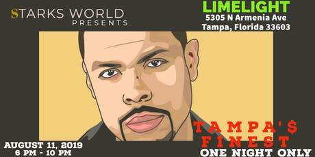 Tampa's Finest: One Night Only (feat. ReachingNOVA) tickets