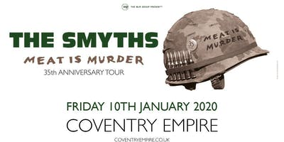 The Smyths - Meat Is Murder 30 (Empire, Coventry)