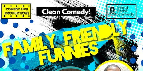 Family Friendly Funnies tickets