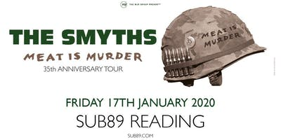 The Smyths - Meat Is Murder 30 (Sub89, Reading)