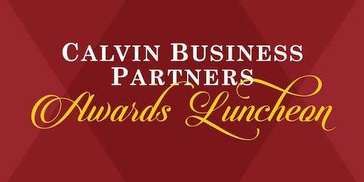 2019 Calvin University Business Partners Awards Luncheon