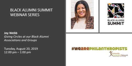 Black Alumni Summit Webinar:  Giving Circles at our Black Alumni Associations and Groups  tickets