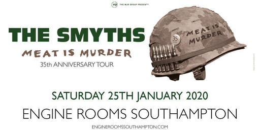 The Smyths - Meat Is Murder 30 (Engine Rooms,Southampton)