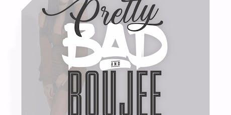 PRETTY BAD & BOUJEE BRUNCH tickets