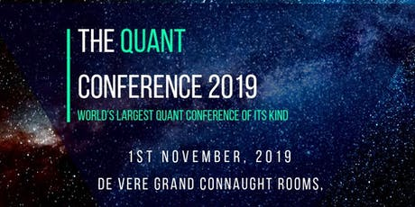 The Quant Conference 2019 | London | 1 Nov tickets
