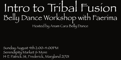 Intro to Tribal Fusion Belly Dance Workshop with Faerima!