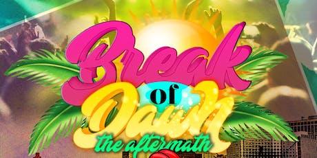 "BREAK OF DAWN ""AFTERMATH"" ~Outdoor/Indoor Event~ IGLOO ATLANTA WEEKEND tickets"