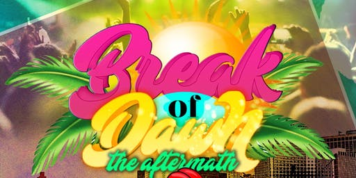 "BREAK OF DAWN ""AFTERMATH"" ~Outdoor/Indoor Event~ IGLOO ATLANTA WEEKEND"